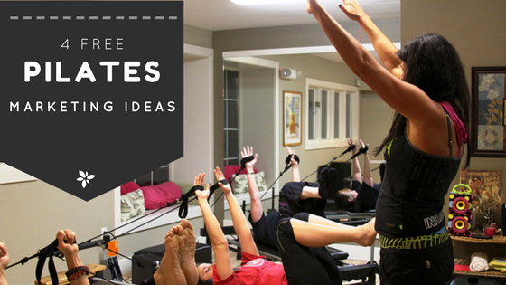 Free Pilates Marketing Ideas Blog