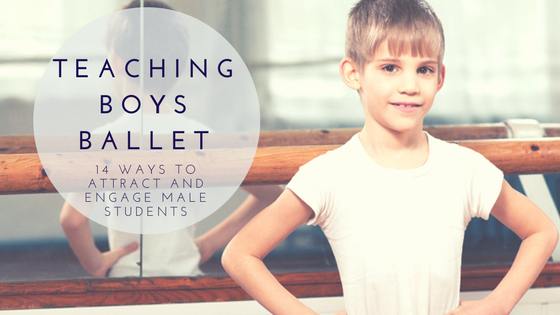 Teaching Boys Ballet blog title